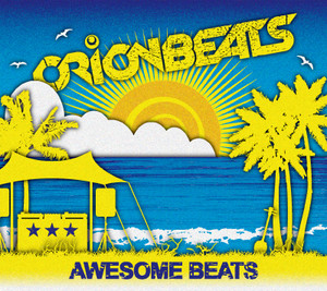 ORIONBEATS - AWESOME BEATS