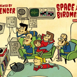 SPACE BIRDMEN【MIX-CD】