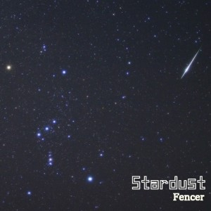 Fencer – Stardust